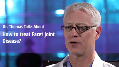 how to treat Facet joint Disease